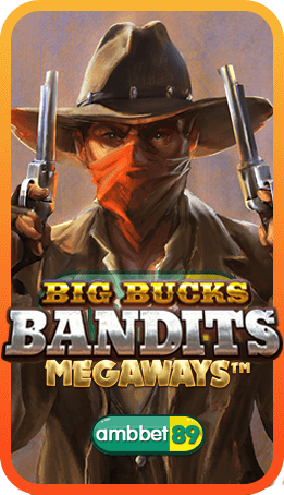 Big Bucks Bandits สล็อต