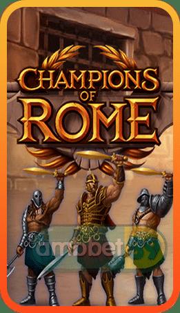 Champions of Rome สล็อต