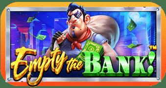 Empty the Bank สล็อต