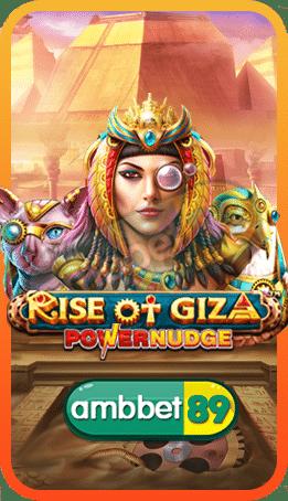 Rise of Giza PowerNudge สล็อต