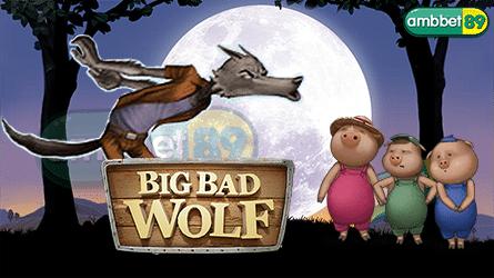ทดลองเล่นสล็อต Big Bad Wolf
