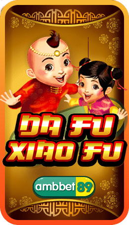ทดลองเล่นสล็อต Da Fu Xiao Fu