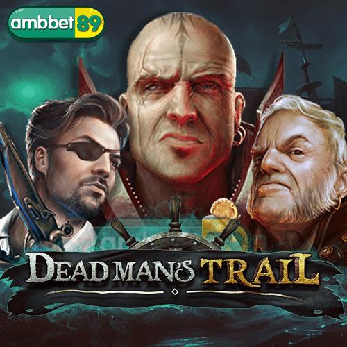 ทดลองเล่นสล็อต Dead Man's Trail