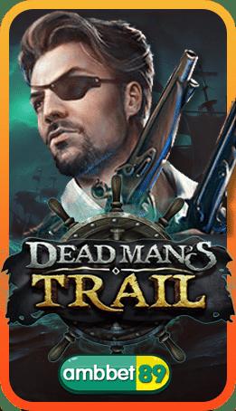 Dead Man's Trail สล็อต