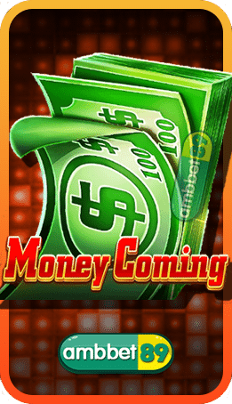 Money Coming สล็อต
