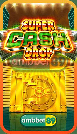 ทดลองเล่นสล็อต Super Cash Drop
